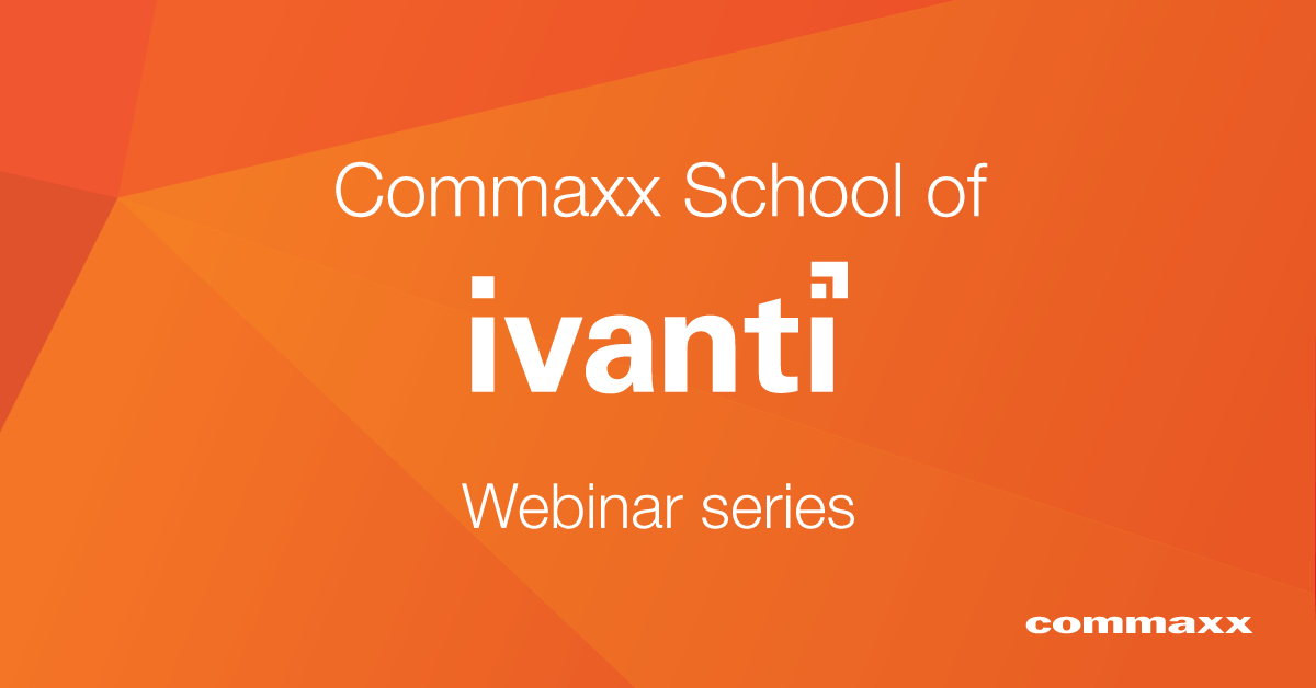 Commaxx School of Ivanti
