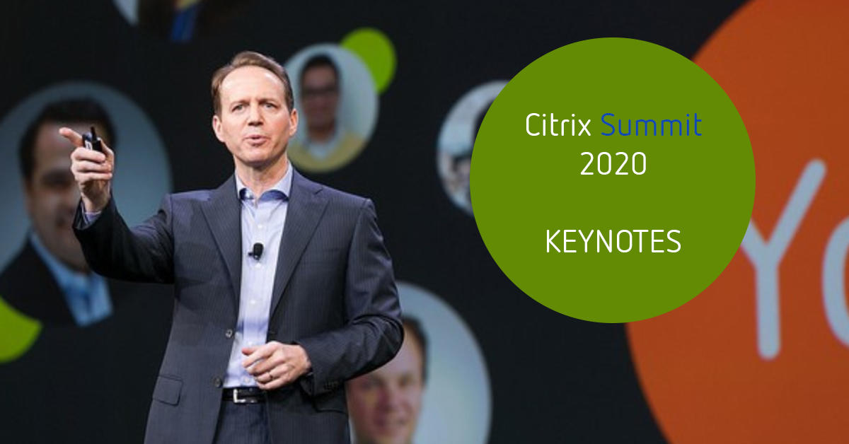 Citrix Summit 2020 keynotes