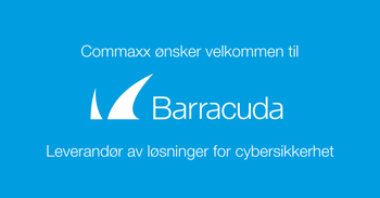 Barracuda lansering Commaxx Norge
