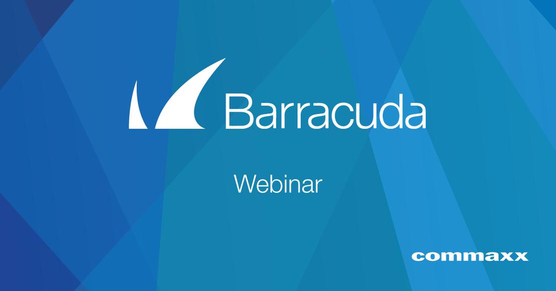 Barracuda webinar Commaxx