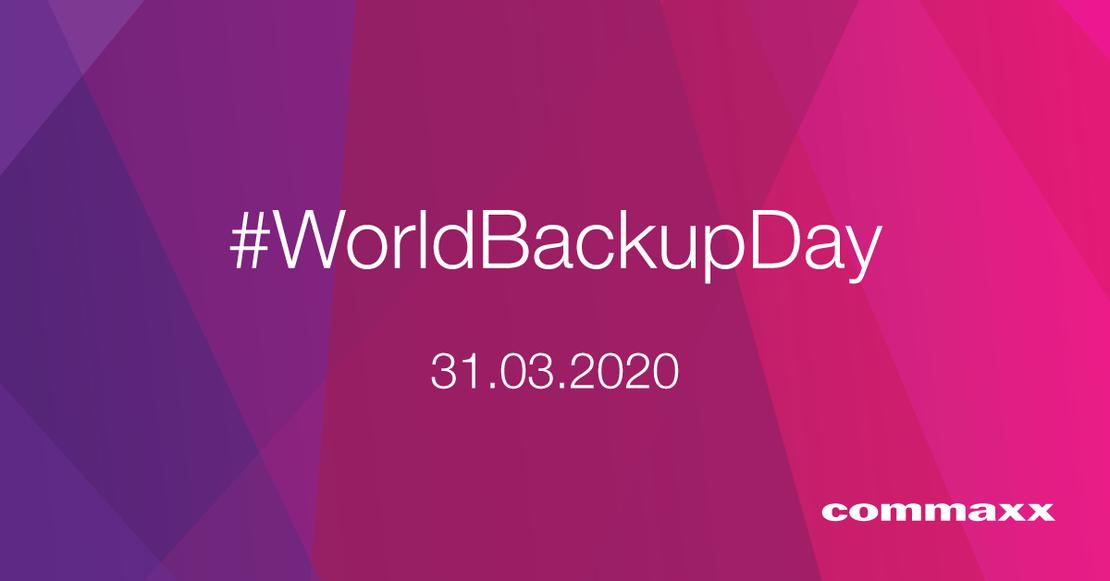 World Backup Day 2020 Commaxx