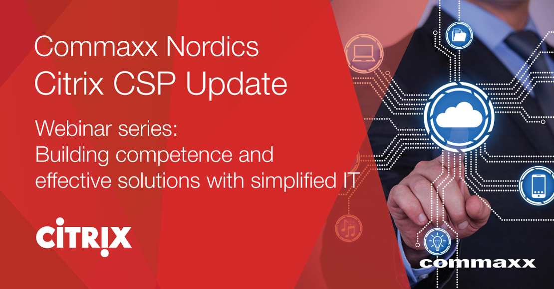 Commaxx Nordics Citrix CSP update
