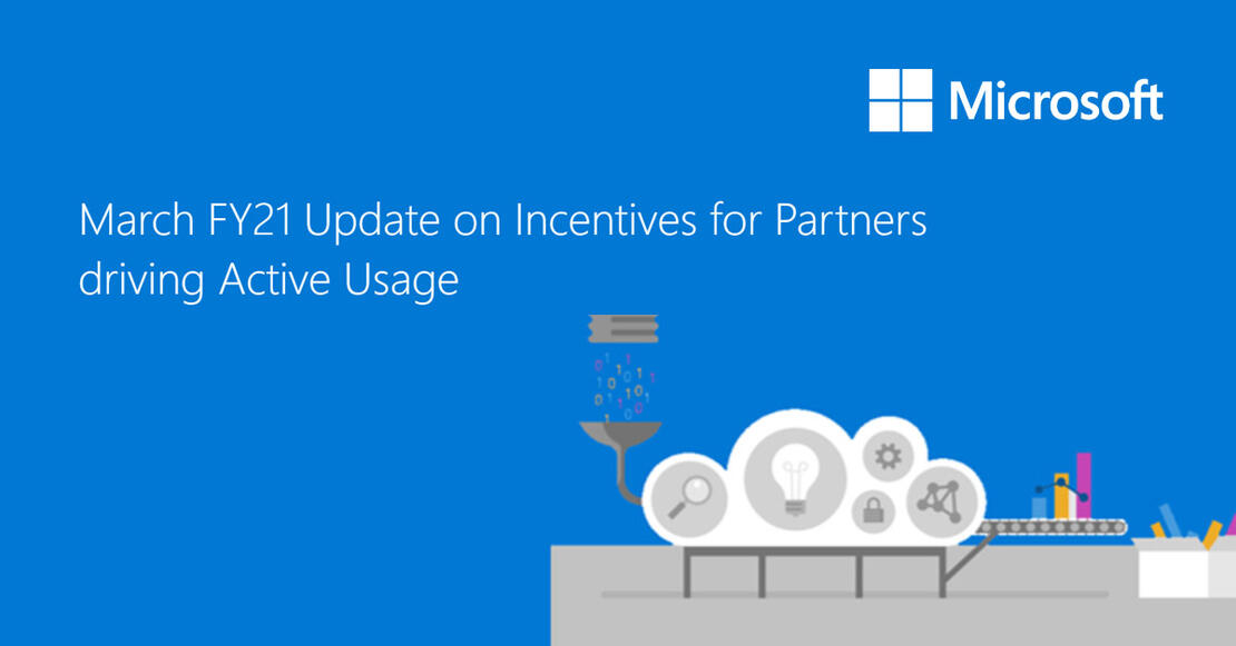 Update on Incentives for Partners driving Active Usage