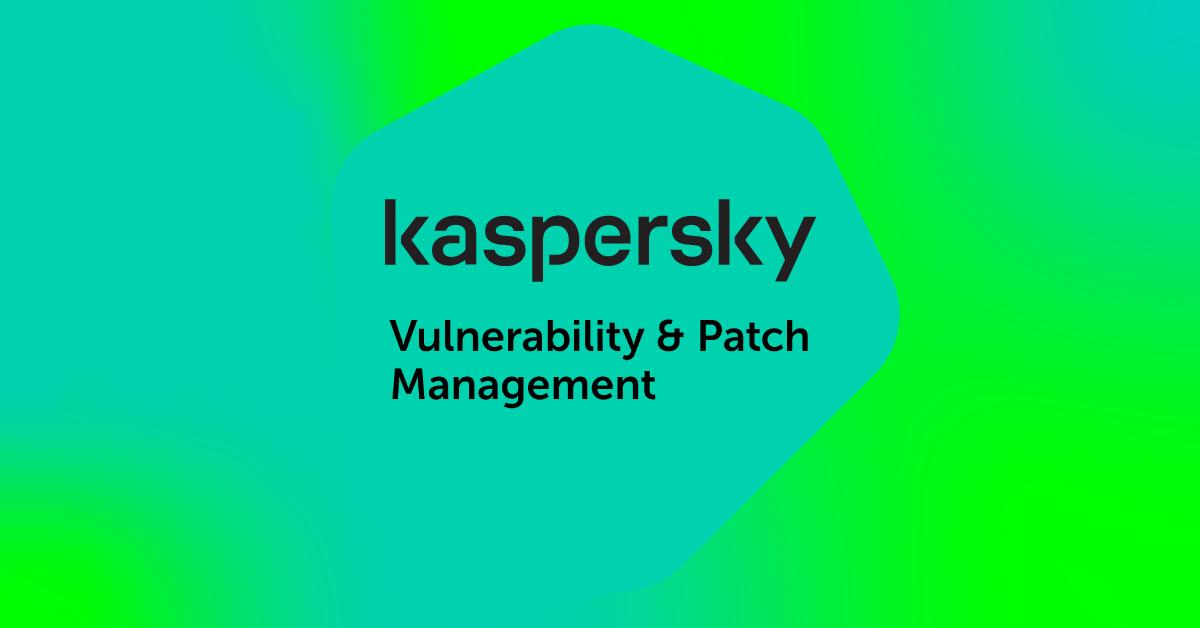 Kaspersky Vulnerability & Patch Management